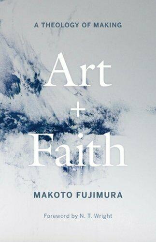 Art + Faith by Makoto Fujimura
